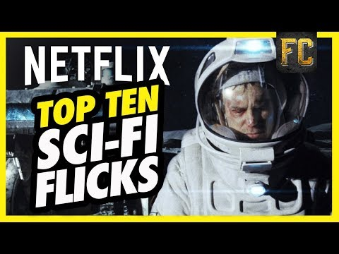 Top 10 Best Sci Fi Movies on Netflix  Good Movies to Watch on Netflix Right Now  Flick Connection