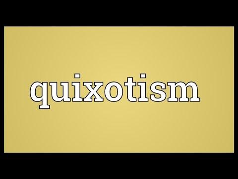 Header of quixotism