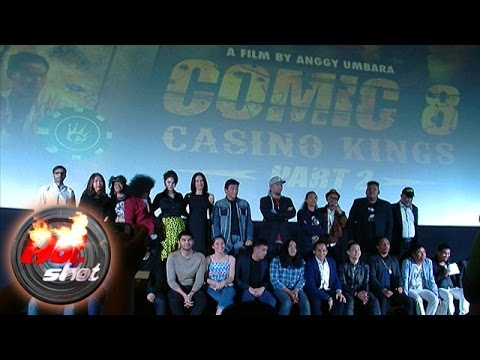 Premiere Film Comic 8 Casino Kings Part 2 - Hot Shot 27 Februari 2016