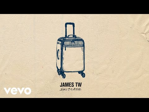 James TW - Suitcase (Audio)