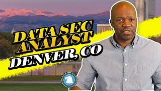 Data security analyst (Denver,CO)