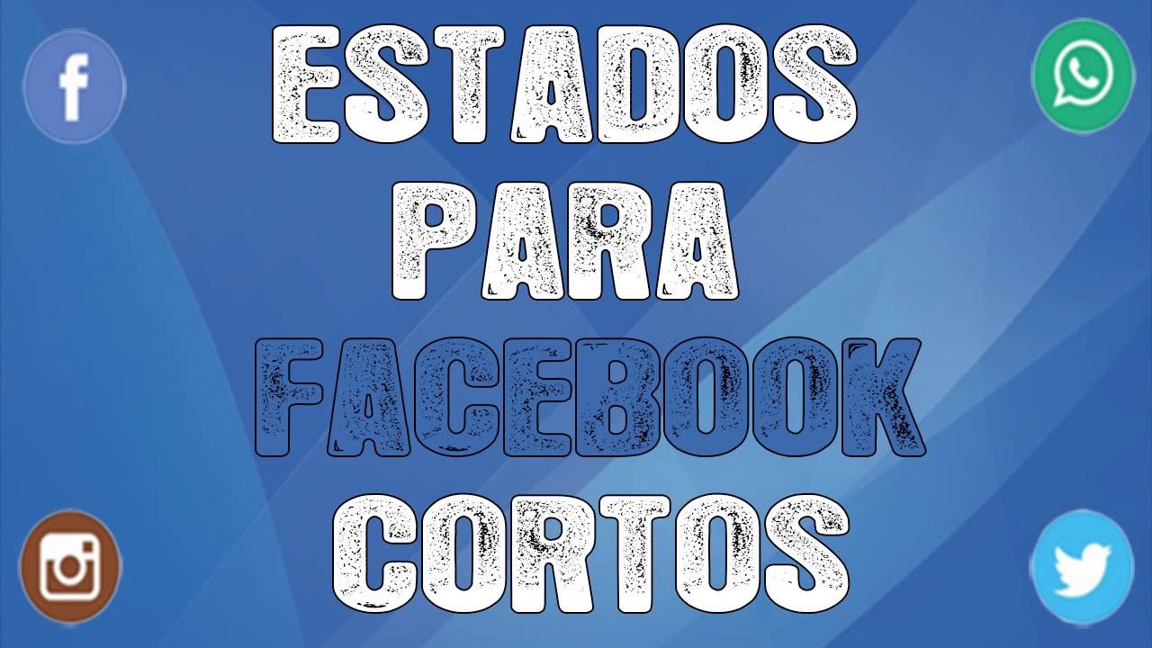 Estados Para Facebook Cortos Actualiza Tu Muro Estadospara Net