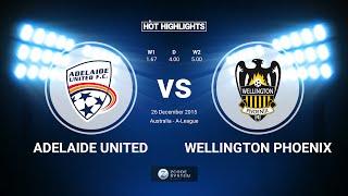 Adelaide United vs Wellington Phoenix 3-0 26/12/2015 - All goals and Highlights. Australia