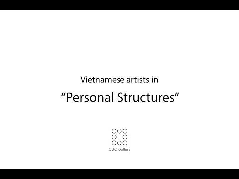 Personal Structures - Nguyen Trung, Vietnamese artist