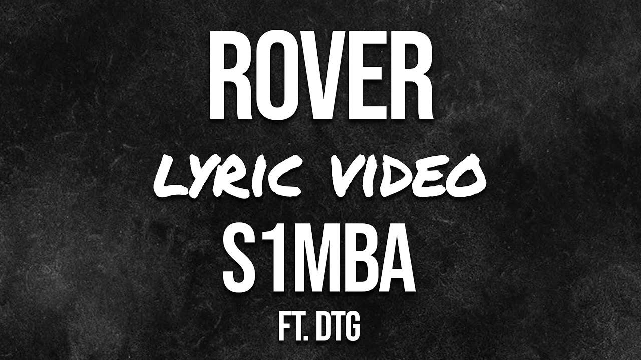 Download S1MBA - Rover feat DTG (Lyrics) #MulaChallenge