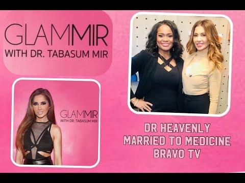 Dr Heavenly of bravotv married2med on GlamMir CBSEntercom Radio