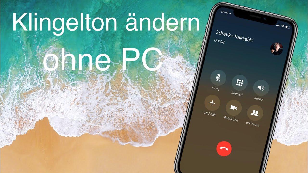 Iphone Klingelton ändern Ohne Itunes