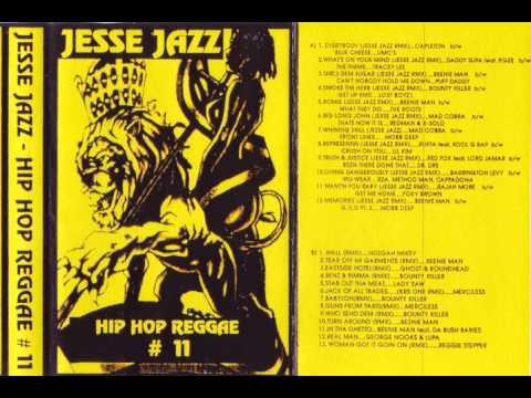 DJ JESSE JAZZ - HIP HOP REGGAE #11 - SIDE B
