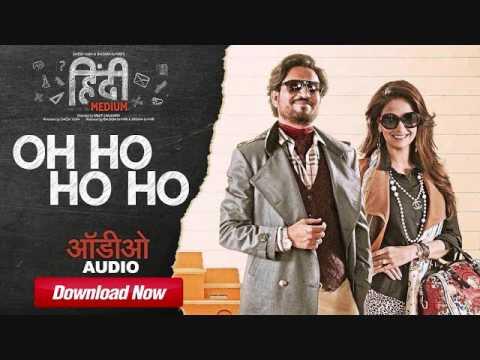 Oh ho ho ho (Remix)   Hindi Medium   Download Link in Description