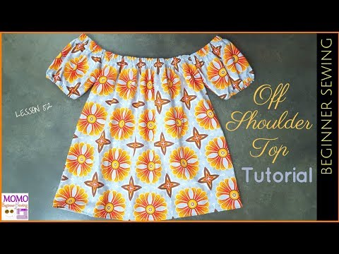 Off Shoulder Top Tutorial - Beginners Sewing Lesson 52