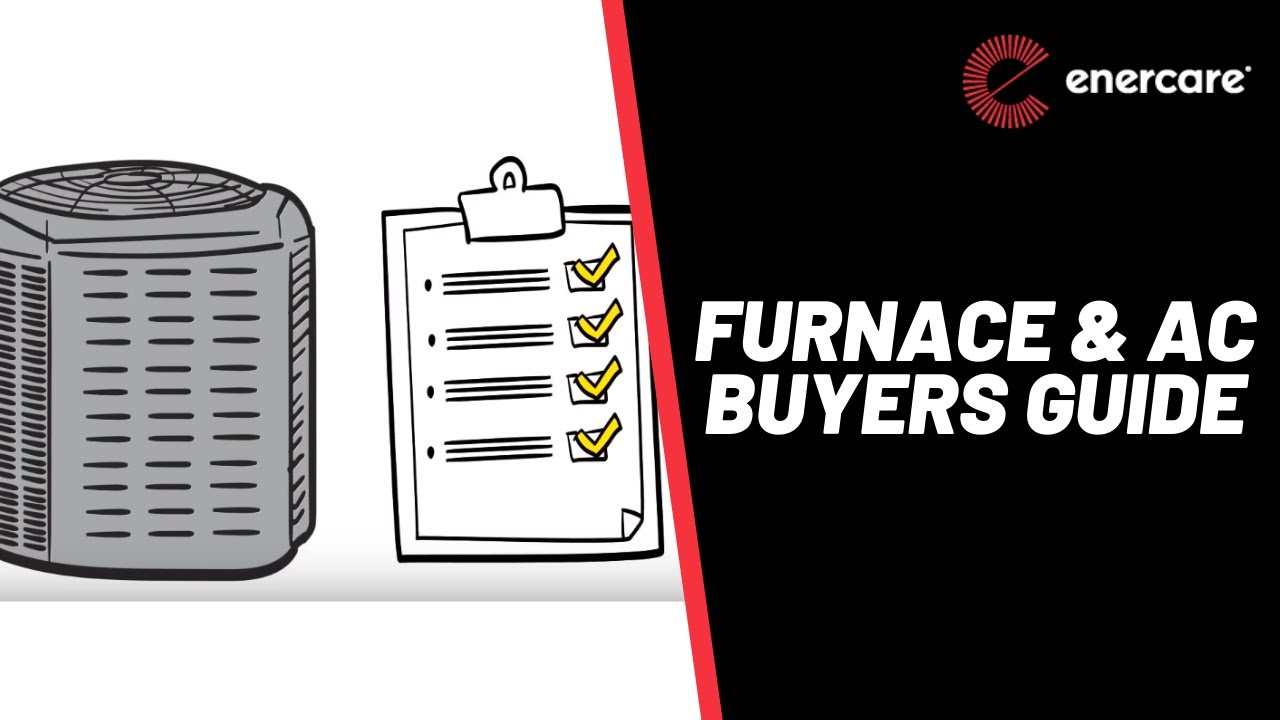 Need a New Furnace – Choose a Provider You Can Depend On | Enercare