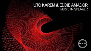 Uto Karem & feat. Eddie Amador - Music In Speakers (Original Mix) [Agile Recordings]