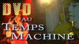 Temps machine X Ray POP Teaser DVD Live concert Temps machine