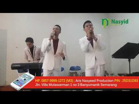 HP. 0857-9999-1272 (M3) ; Aris Nasyid : Nasyeed Production / Event / De Sultan Nasyid Pernikahan