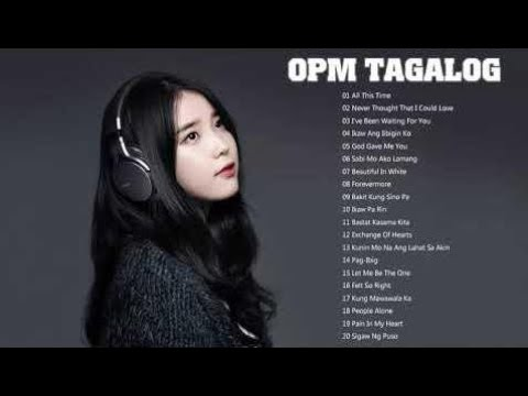 OPM Nonstop Tagalog Love Songs 2018 -  Top 100 OPM Tagalog Love Songs Ever