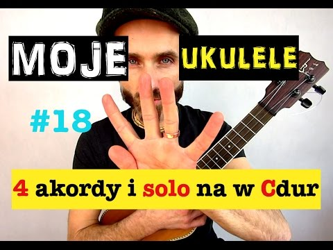Moje Ukulele #18 - jak zagrać proste solo na ukulele w gamie Cdur