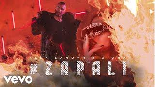 Смотреть клип Alek Sandar, Diona - Zapali