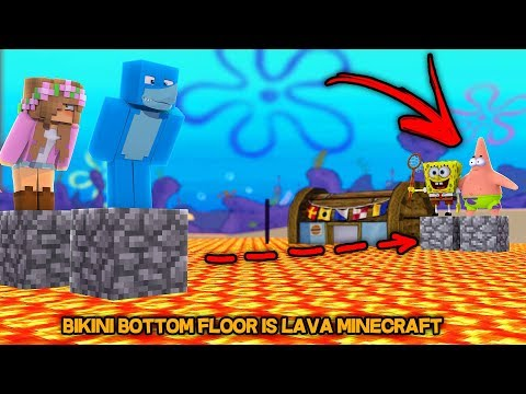 SPONGEBOB .EXE FLOOR IS LAVA !!! Minecraft w/ Little Kelly and Sharky