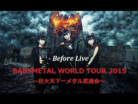 BABYMETAL Before Live Makuhari Messe June 21, 2015 -Ver.02-