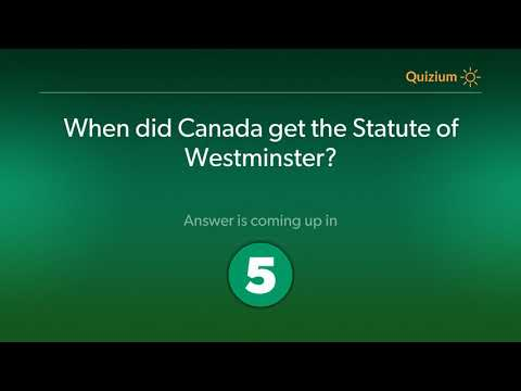 When did Canada get the Statute of Westminster?   Canada Quiz