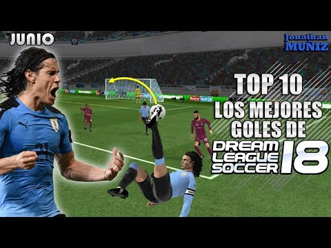 TOP 10 | Los Mejores Goles De Dream League Soccer 2018 | MES JUNIO