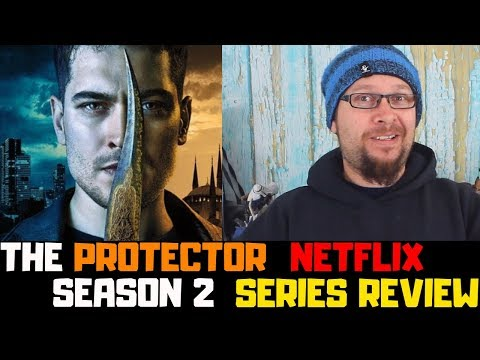 The Protector Netflix Original Series Season 2 Review