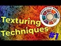 Texturing Techniques 1