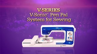 Brother™ V-Series Feature: V-Sonic™ Pen Pal for Sewing