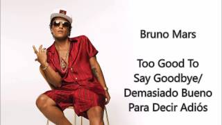Bruno Mars - Too Good To Say Goodbye (subtitulado inglés - español)