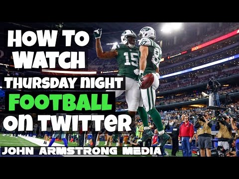 How To Watch - Stream Thursday Night Football On Twitter For Free