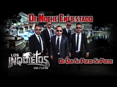 Los Inquietos Del Norte - De Que Se Puede Se Puede (Audio 2015)