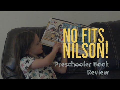 "Children's Book Review by a Preschooler | ""No Fits, Nilson!""  