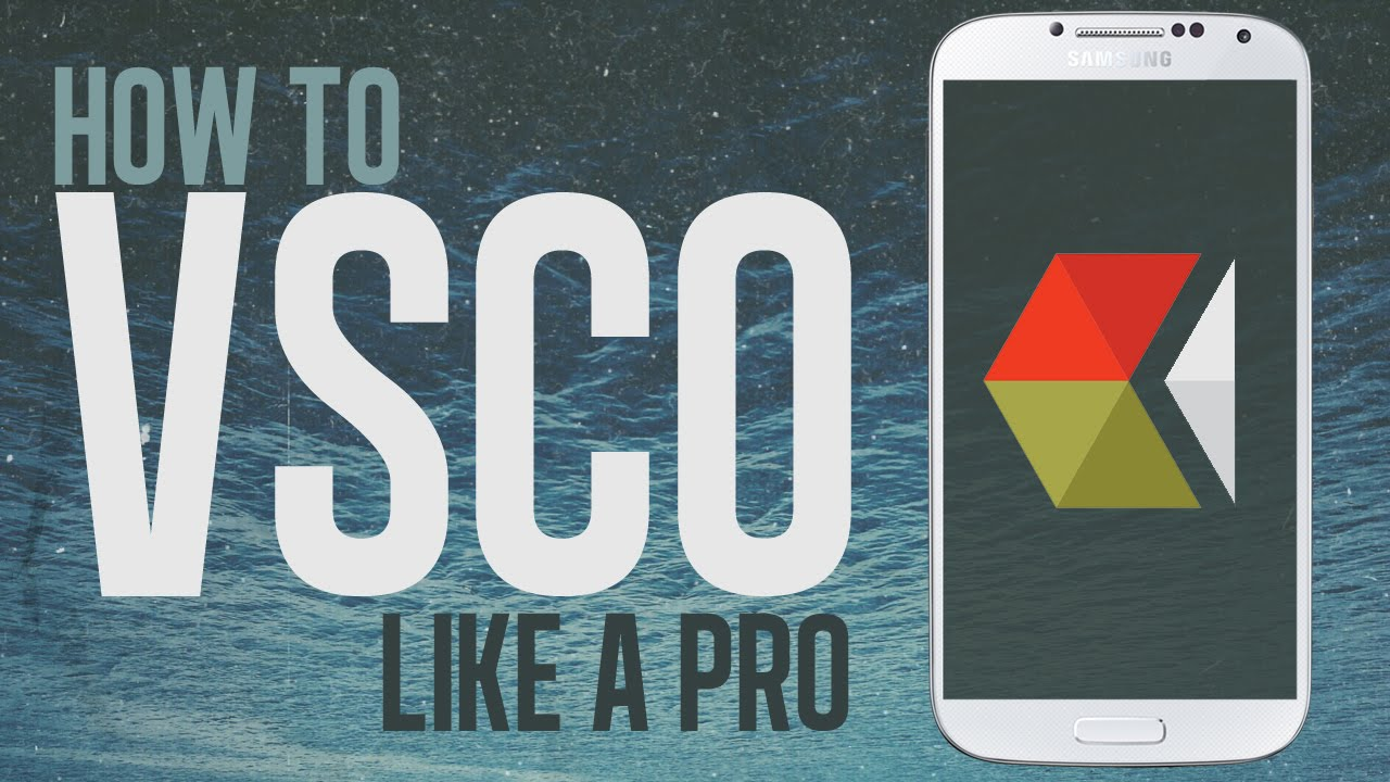How To VSCO Like A Pro