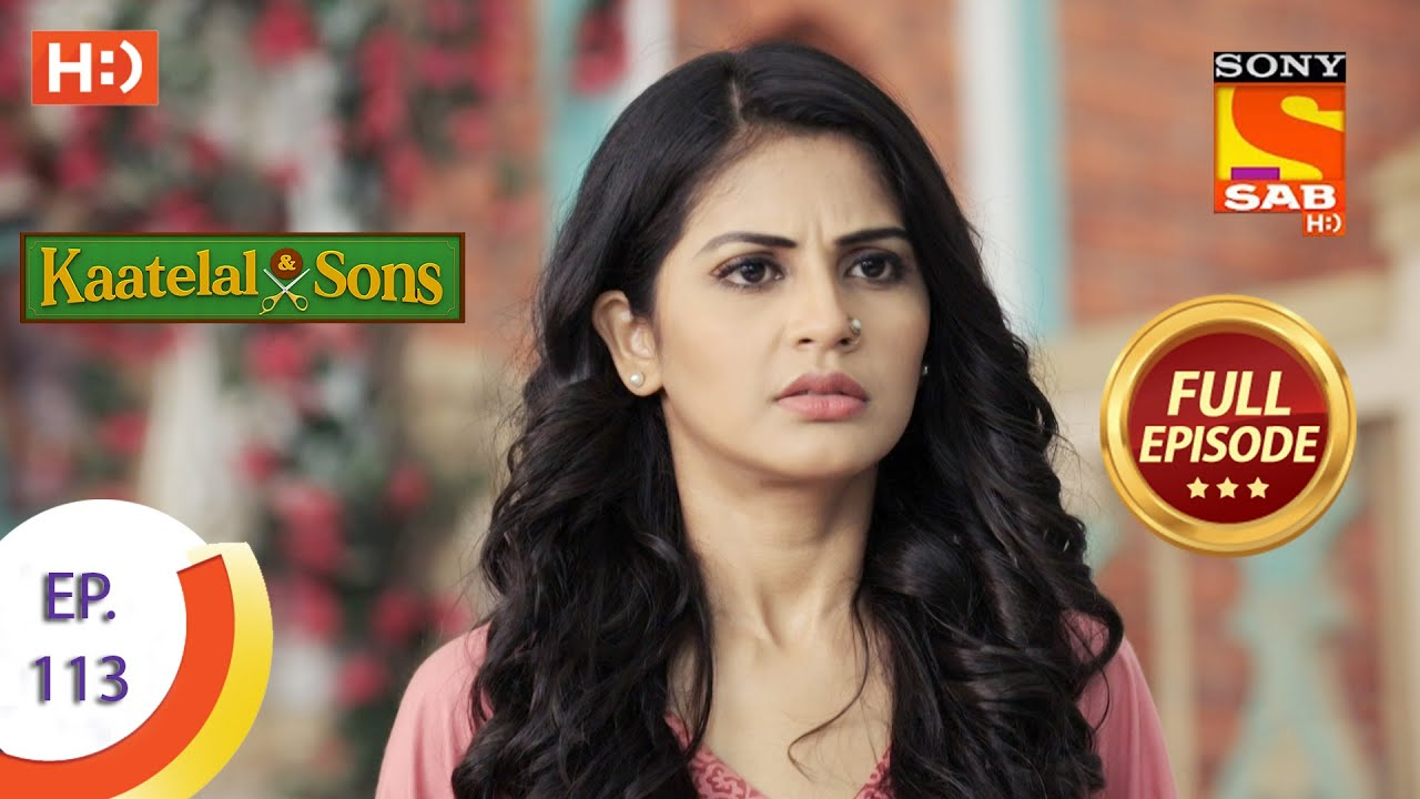 Download Kaatelal & Sons - Ep 113 - Full Episode - 26th April, 2021
