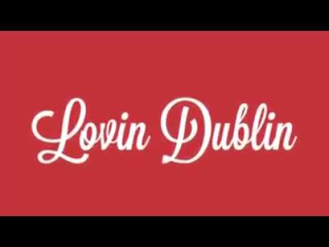 Lovin Dublin - Dublin's Best Kept Secrets!