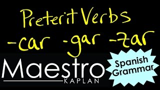 Preterit Tense: CAR, GAR, and ZAR verbs in Spanish
