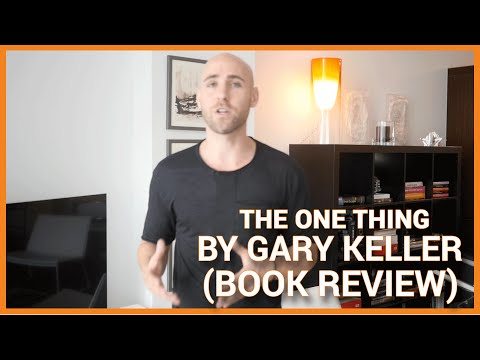 THE ONE THING: The Surprisingly Simple Truth Behind Extraordinary Results (Book Review)