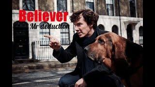 """Шерлок клип """"Believer"""""""