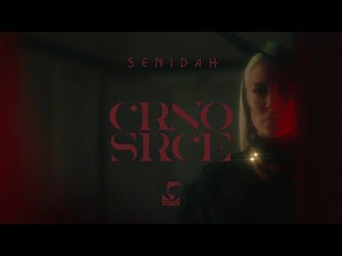 Senidah - Crno Srce