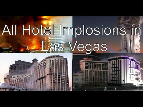 All Hotel Implosions In Las Vegas  2020