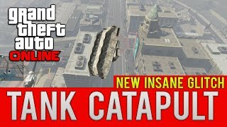"""gta Online New Insane Tank Catapult"" Go Higher Than Buildings How To Tutorial (gta 5 Online)"