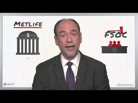 Eakinomics: MetLife vs. FSOC - Why MetLife Won