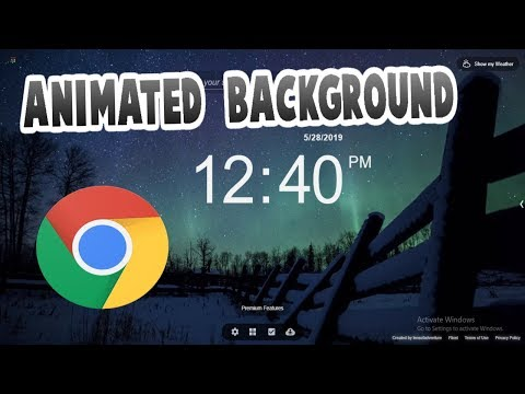 how-to-get-animated-background-for-chrome-*2019-free-working*