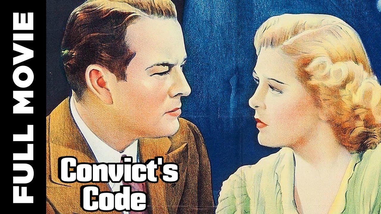 Convict's Code |  Robert Kent, Anne Nagel | American Film