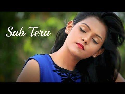 Sab Tera - Baaghi [ Armaan Mallik & Shraddha Kapoor ]   Female Cover   By Subhechha