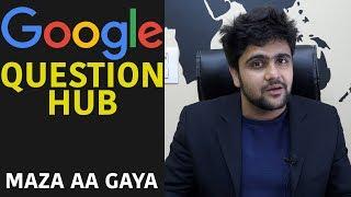 Google Question HUB - Content Ideas Ki Bharmaar