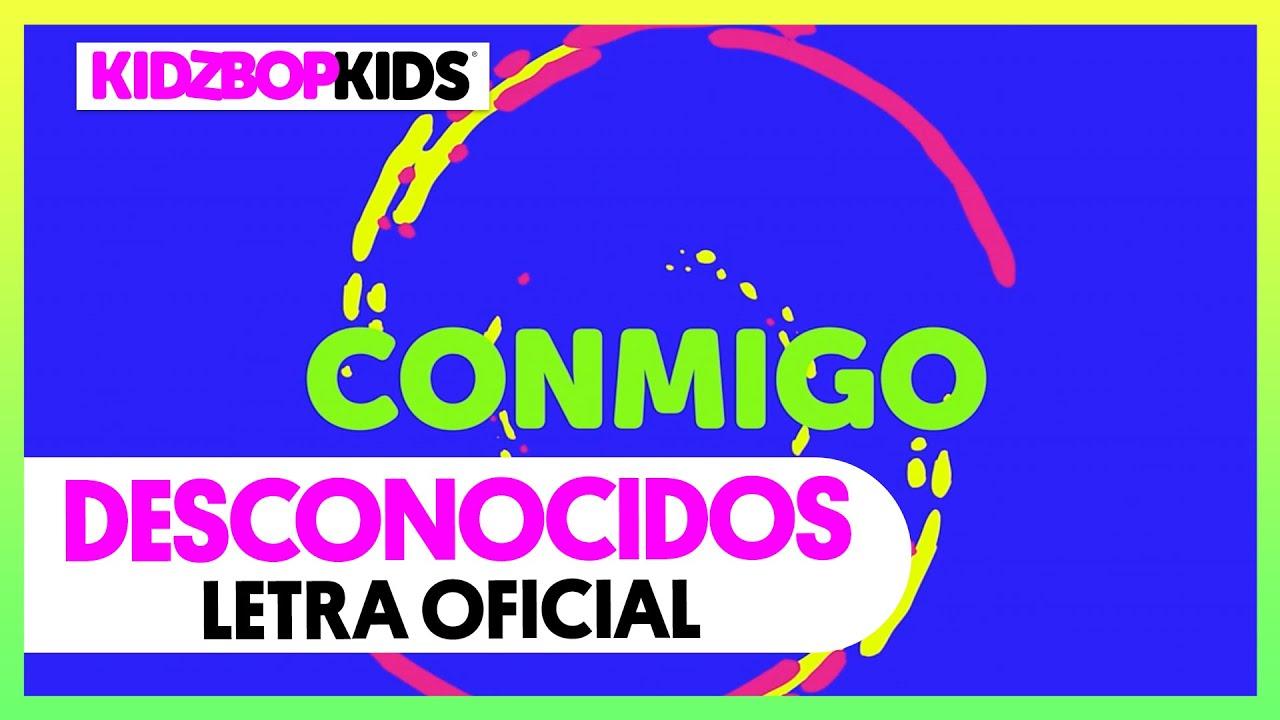 KIDZ BOP Kids - Desconocidos (Letra Oficial)