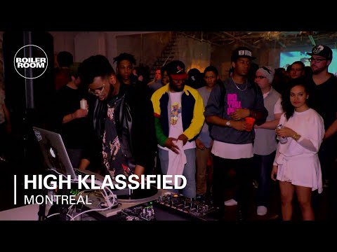 High Klassified Boiler Room Montreal DJ Set