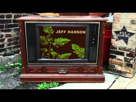 Jeff Hanson – This Time It Will (from Jeff Hanson)