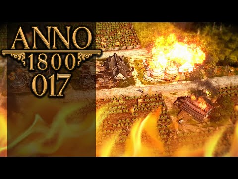 ANNO 1800 🏛 017: Teufelsanbeter & Feuersbrünste